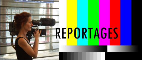 Reportages vid�o